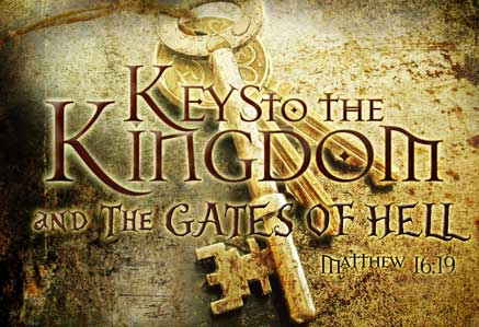 Keys to the Kingdom and the Gates of Hell