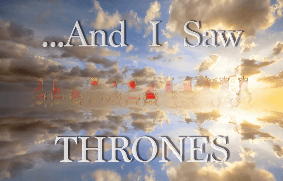 And i Saw Thrones