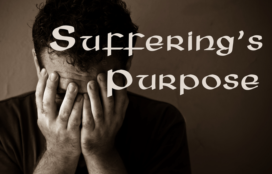 Suffering's Purpose