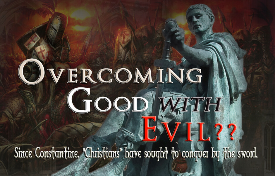 Overcoming Good With Evil?