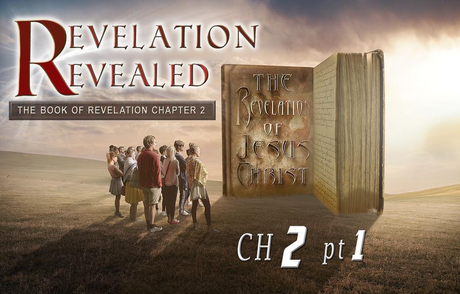 Revelation Chapter 2 pt 1