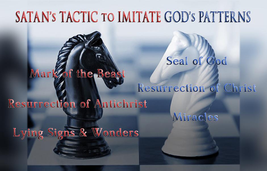 Satan's Tactics of Imitating God's Patterns