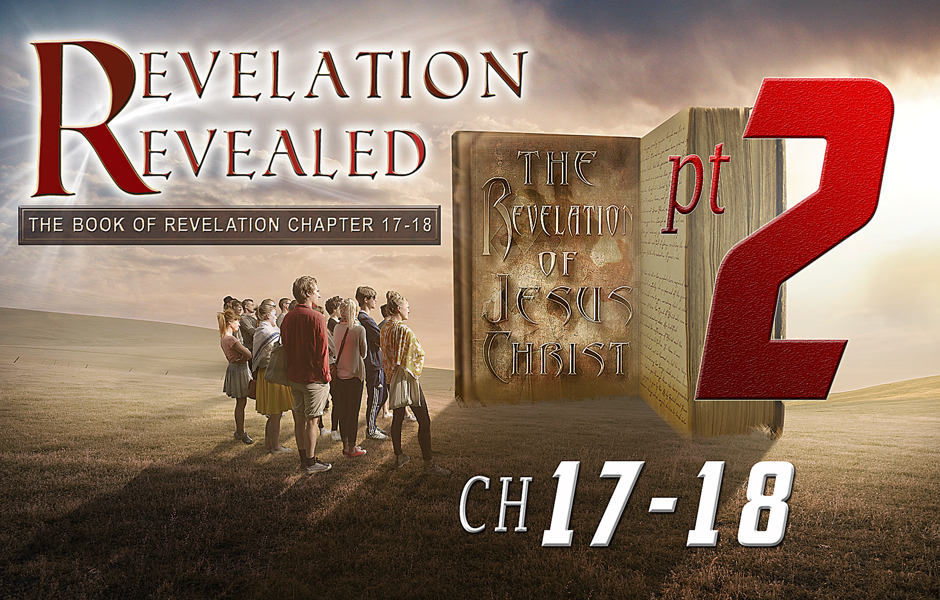 Revelation Chapter 17-18 Part 2