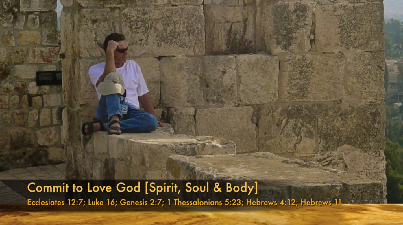 Truly Love God (Spirit, Soul, Body)