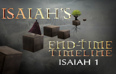 Isaiah's End-time Timeline Chapter 1