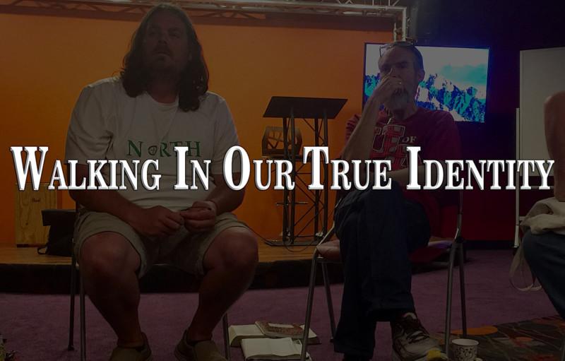 Walking in Our True Identity