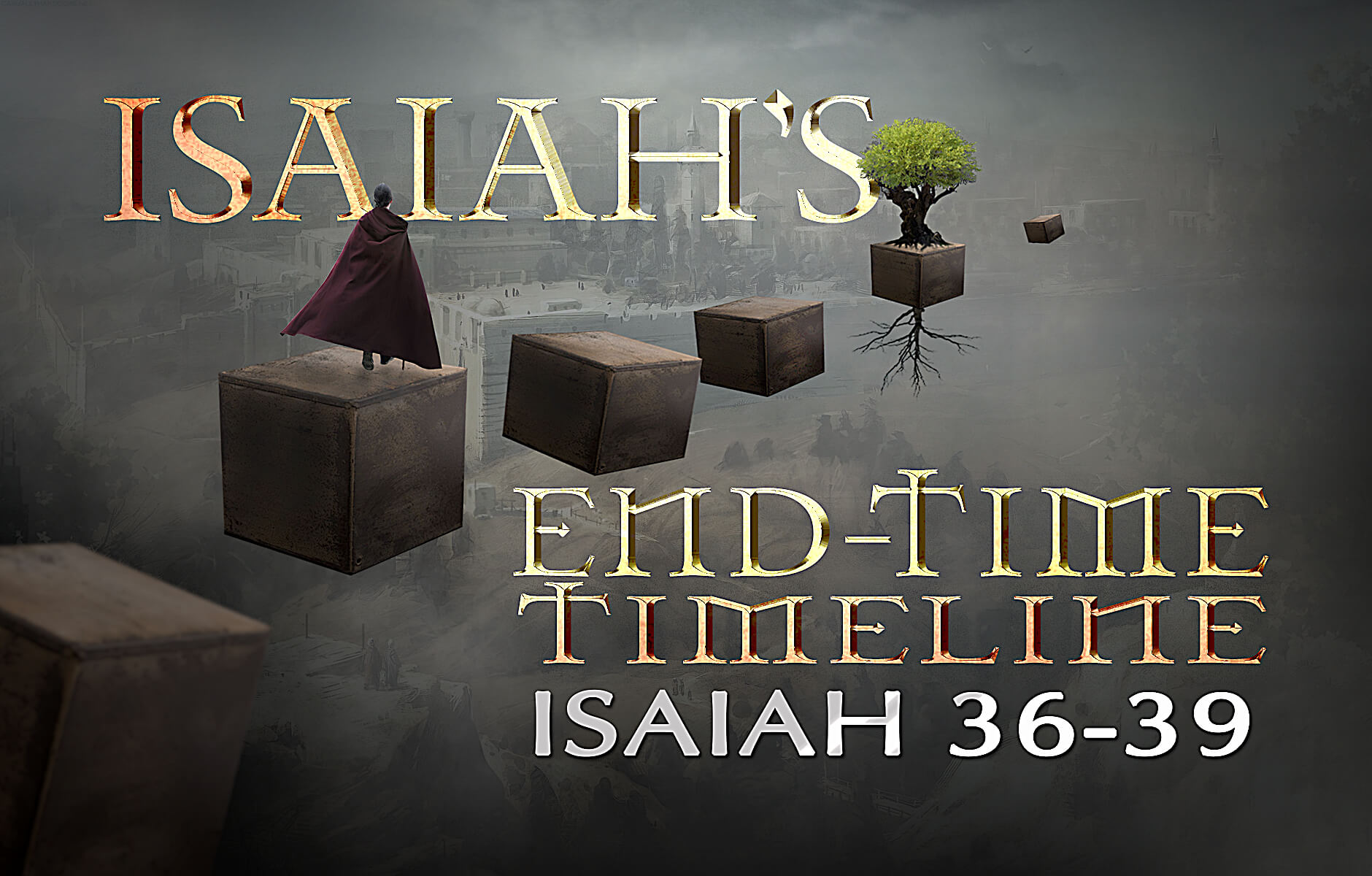Isaiah's End-time Timeline Chapters 36-39
