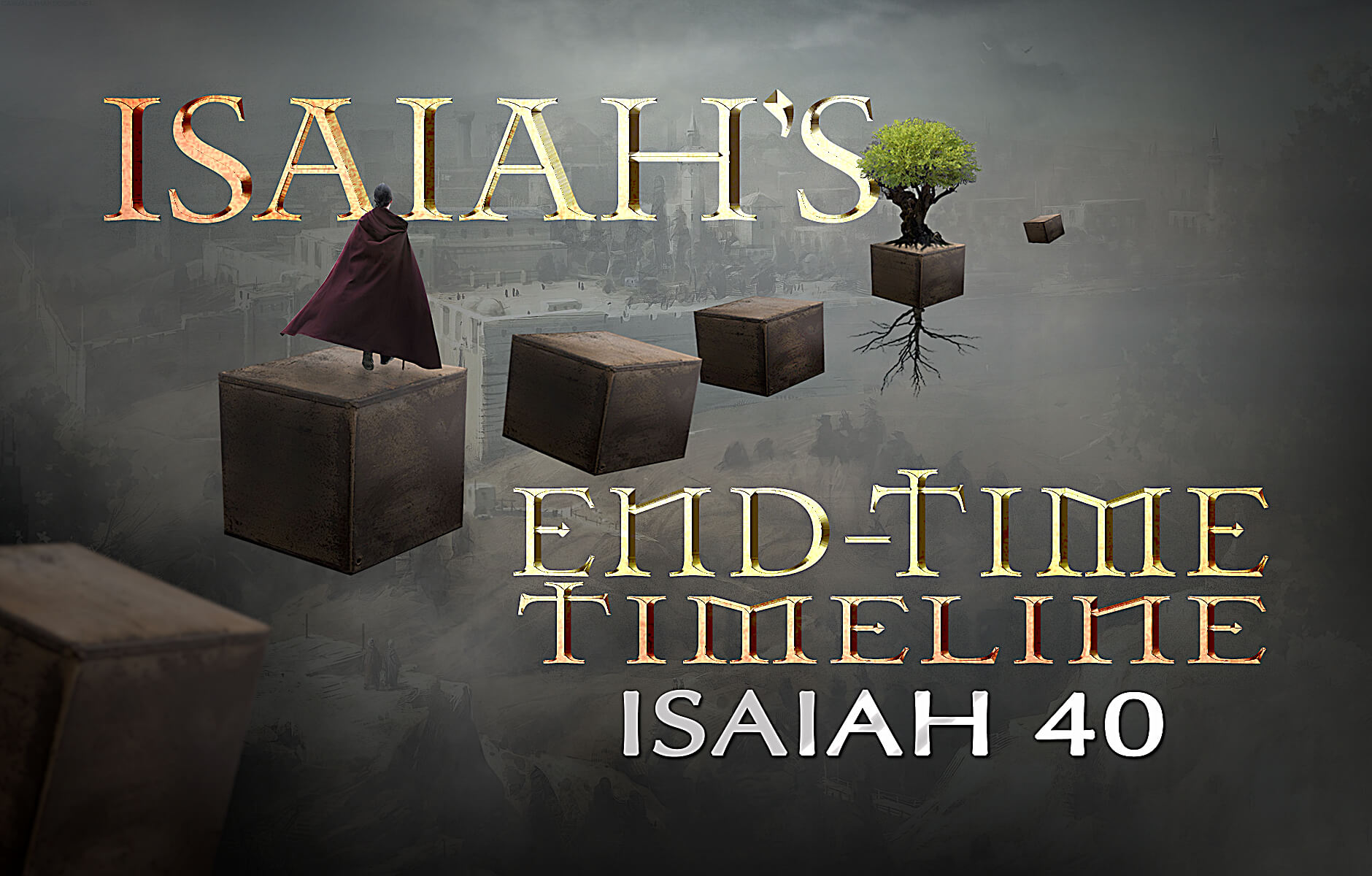 Isaiah's End-time Timeline Chapter 40