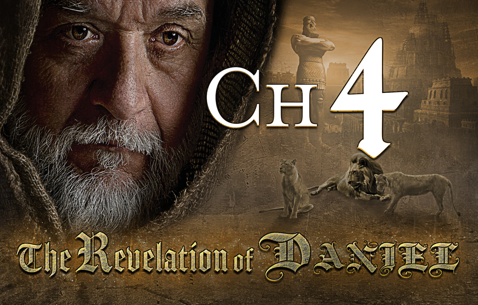The Revelation of Daniel Chapter 4