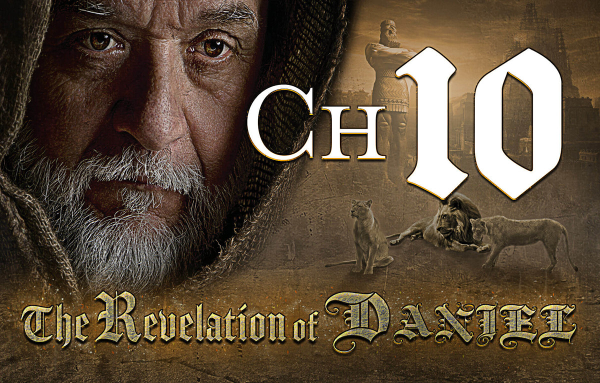 The Revelation of Daniel Chapter 10