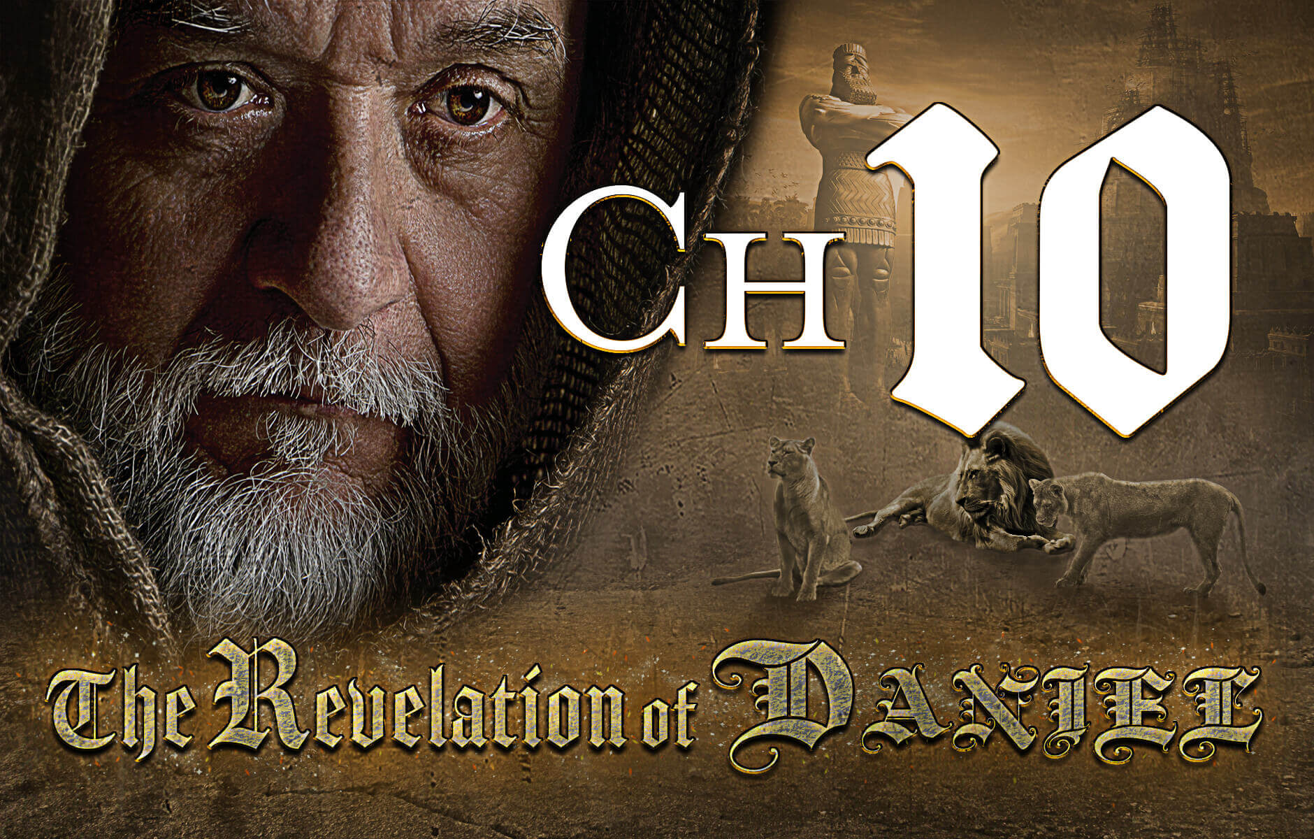 The Revelation of Daniel Chapter 10