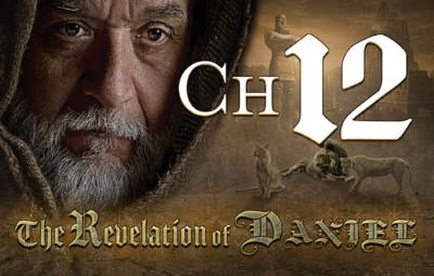 The Revelation of Daniel Chapter 12