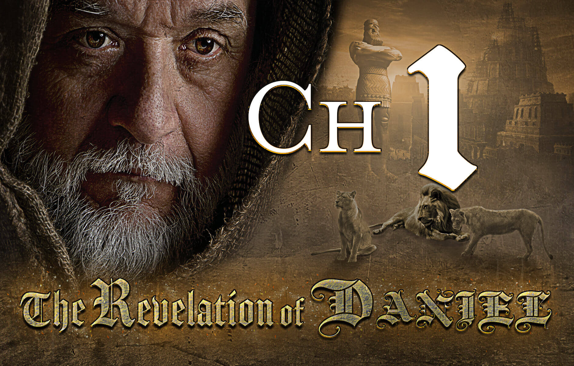 The Revelation of Daniel Chapter 1